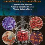 Microbiota intestinal y su implicación en las enfermedades metabólicas y no metabólicas
